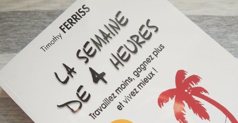 La semaine de 4 heures - Tim Ferriss